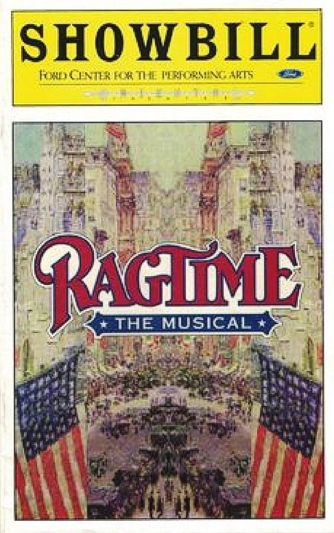 """Chicago, IL premiere of """"Ragtime : the Musical """" at the Ford Center for the Performing Arts / Oriental Theatre, located at 24 w. Randolph street ... November 1 , 1998 - June 27, 1999 ... Production Design by Eugene Lee ... Music by Stephen Flaherty ... Libretto by Terrance McNally ... The production starred Hinton Battle, Lovena Fox (when she left the Chicago production, Stephanie Mills on her role for the last few months), Peter Kevoian, Max Quinlan, Barbara Walsh, and Michelle Dawson."""