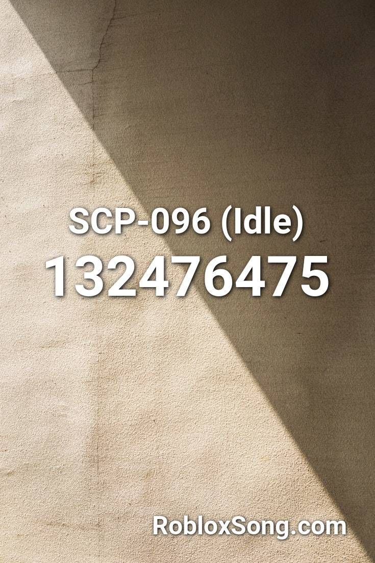 Scp 096 Idle Roblox Id Roblox Music Codes In 2020 Roblox