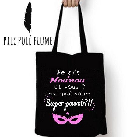"""cadeau original nounou ou assistante maternelle """"je suis nounou et vous ? c 'est quoi votre super pouvoir? : Autres sacs par pile-poil-plume"""