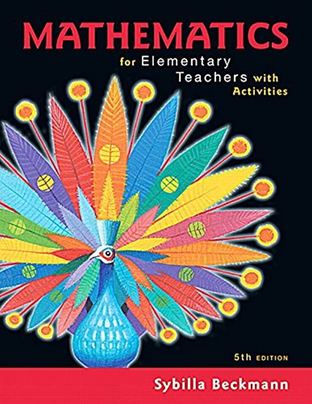 Epub Mathematics For Elementary Teachers With Activities 5th Edition By Mathematics For Elemen The Book