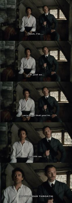 """Our sweet repressed boys - just say what you mean!  (Robert Downey Jr and Jude Law, """"Sherlock Holmes"""")"""