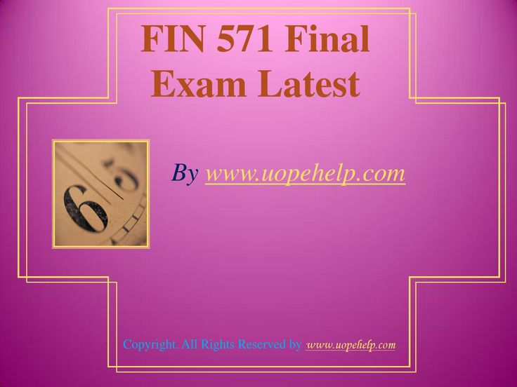 Confused and depressed about which tutorials to choose? Here is the tip. Try us and we guarantee that you will not have to look any further. We provide various homework help that you will find easy to understand. http://www.UopeHelp.com/ also provide FIN 571 Final Exam Latest UOP Complete Course Tutorials, Entire course questions with answers and law, finance, economics and accounting homework help, discussion questions, Homework Assignment etc. Join us to be straight 'A' student.