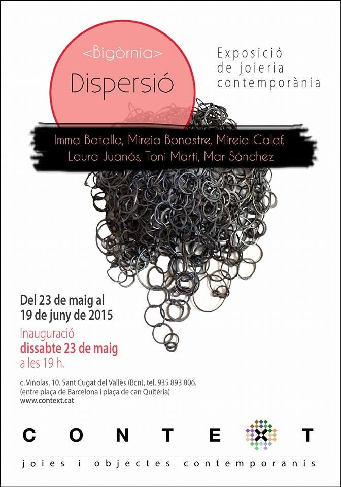 "23 Mai-19 juin 2015 - ""Dispersio"" - collectif Bigornia - galeria Context"