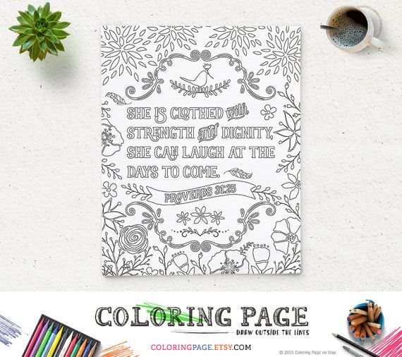 Coloring Page She is clothed Printable Bible Verse Proverbs 31:25 Instant Download Coloring Pages Printable Quote Anti Stress Art Therapy