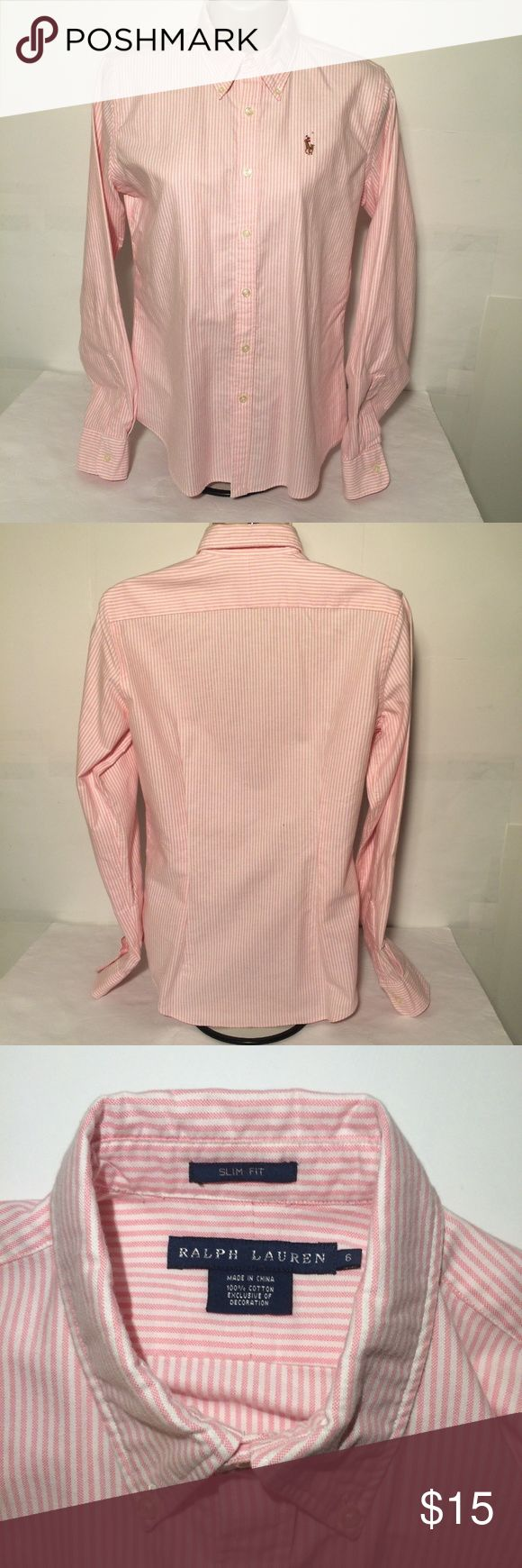 Polo Ralph Lauren Slim Fit oxford shirt size 6 Polo Ralph Lauren Ladies shirt. LADIES Oxford Size 6. Pink/white striped with long sleeves. Button down collar. Slim fit. Pony logo left front. 100% cotton.  Excellent condition with no rips stains or tears. Polo by Ralph Lauren Tops Button Down Shirts