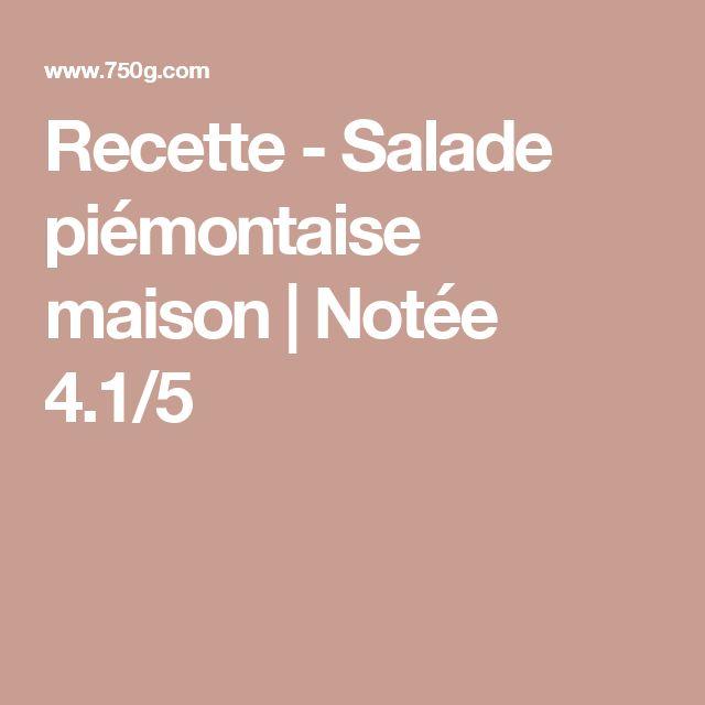 Recette - Salade piémontaise maison   Notée 4.1/5