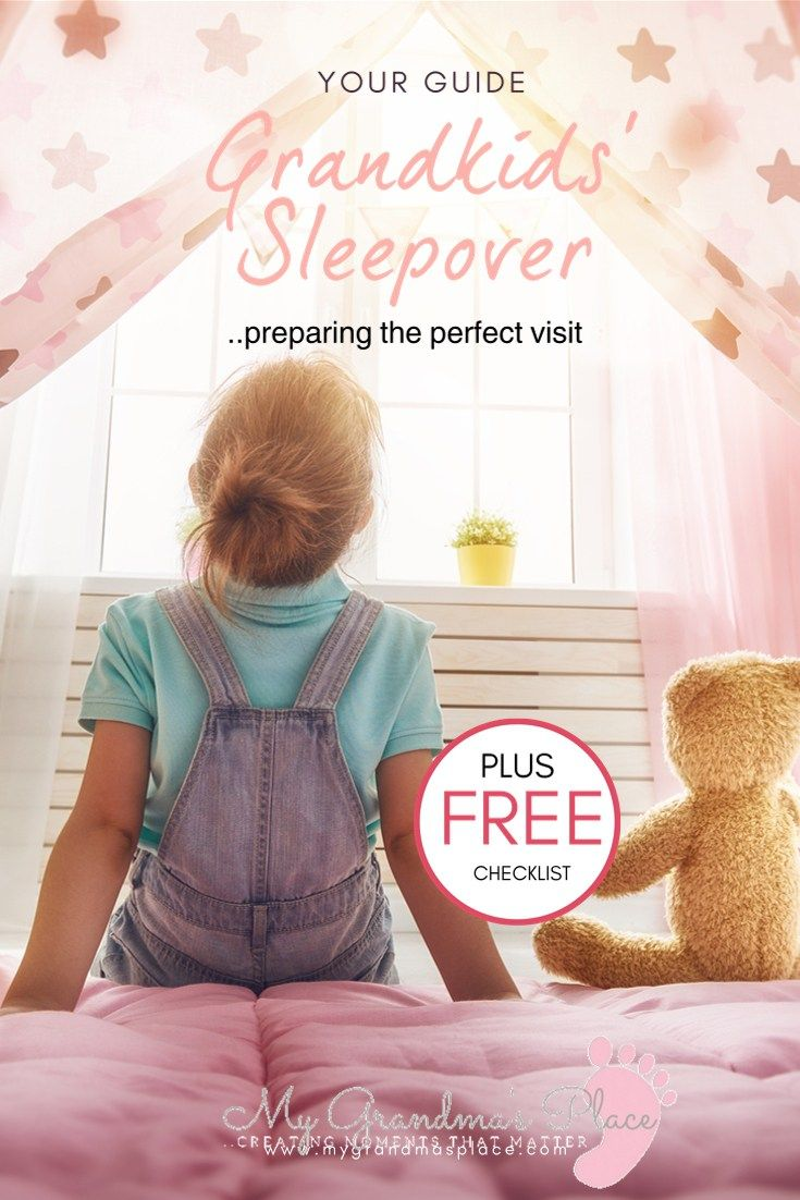 Your guide to the perfect grandkids sleepover.. includes free checklist