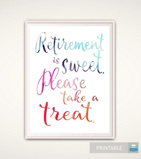 Retirement is Sweet - PRINTABLE Retirement Party Sign, Party Decorations, Please Take One, Retirement Decorations, Retirement Decor DOWNLOAD
