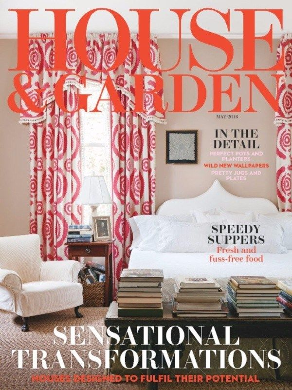 House And Garden Uk May 2016 Issue Design