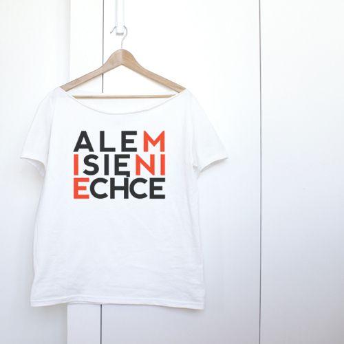 Nie chce się...  Jeden rozmiar uniwersalny. Oversize.   Koszulka z grafiką z projektu ONE MUG A DAY.   Koszulka, 100% bawełny, luźna, krótkie...