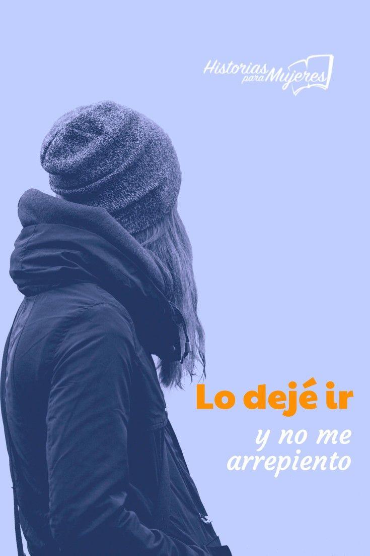Sé que será más feliz sin mi y por eso lo dejé ir. #HistoriasParaMujeres #FuerzaInterior #Relaciones #MejorSinMi www.historiasparamujeres.com