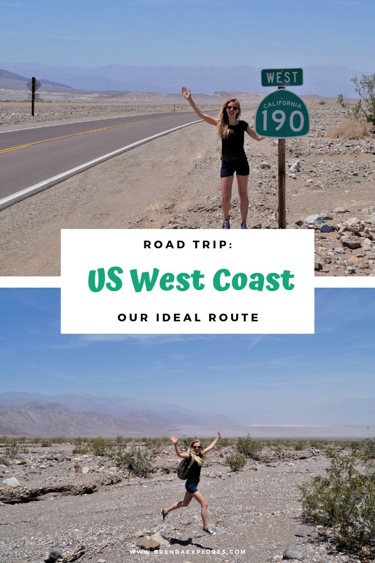 US West Coast Road Trip: Our Ideal Route