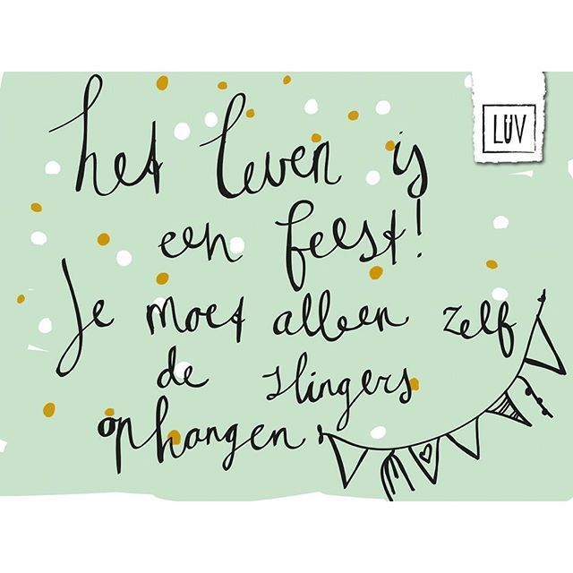 Het leven is een feest! Je moet alleen zelf de slingers ophangen | LUV Spakenburg