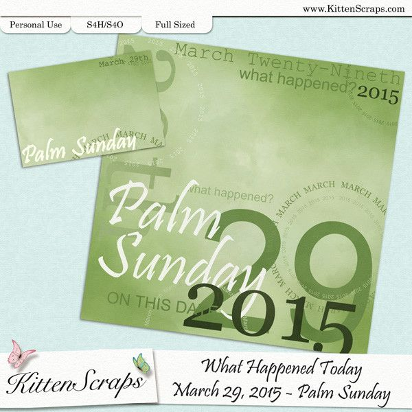 Paper created for today, Palm Sunday, March 29th, 2015, by KittenScraps. Digital Scrapbooking Freebie