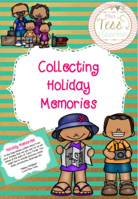 Collecting Holiday Memories