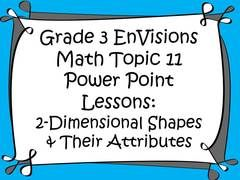 MATH MADNESS! - 10 winners for Grade 3 EnVisions Math Topic 11 Power Point Lessons- you will never feel unprepared for math again! Integrates technology, vocabulary, and writing seamlessly into math. Based on the 2012 Common Core version of EnVisions and part of my EnVisions Power Point series- Topics -16 available in my store!.  A GIVEAWAY for Grade 3 Envisions Math Topic 11 Power Point Lessons from Tales of a Third Grade Teacher on TeachersNotebook.com (ends on 4-10-2017)