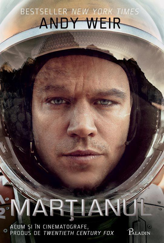 PALADIN 26-Andy Weir - Marțianul (The Martian), 2015 traducere Iulia Anania