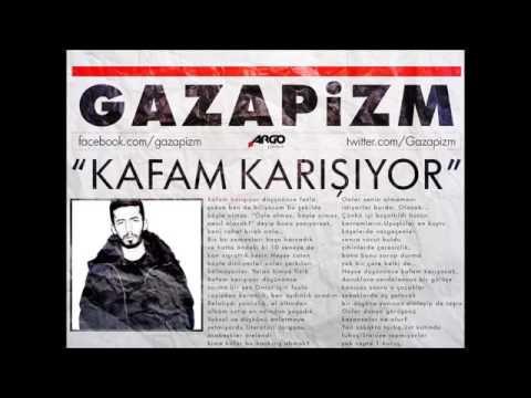 Gazapizm - Kafam Karışıyor - YouTube