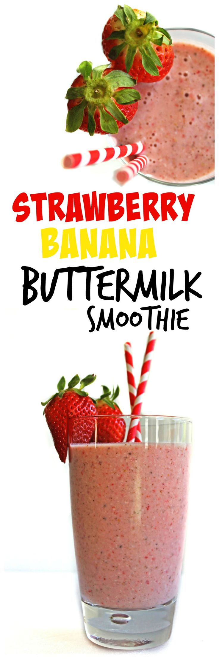 Awesome Spring recipe for a strawberry banana buttermilk smoothie!