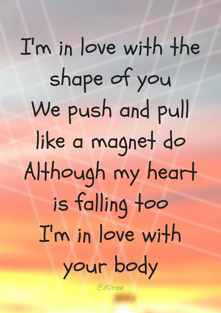 Popular song lyrics. Shape of you - ed Sheehan.   Visit the post for more.