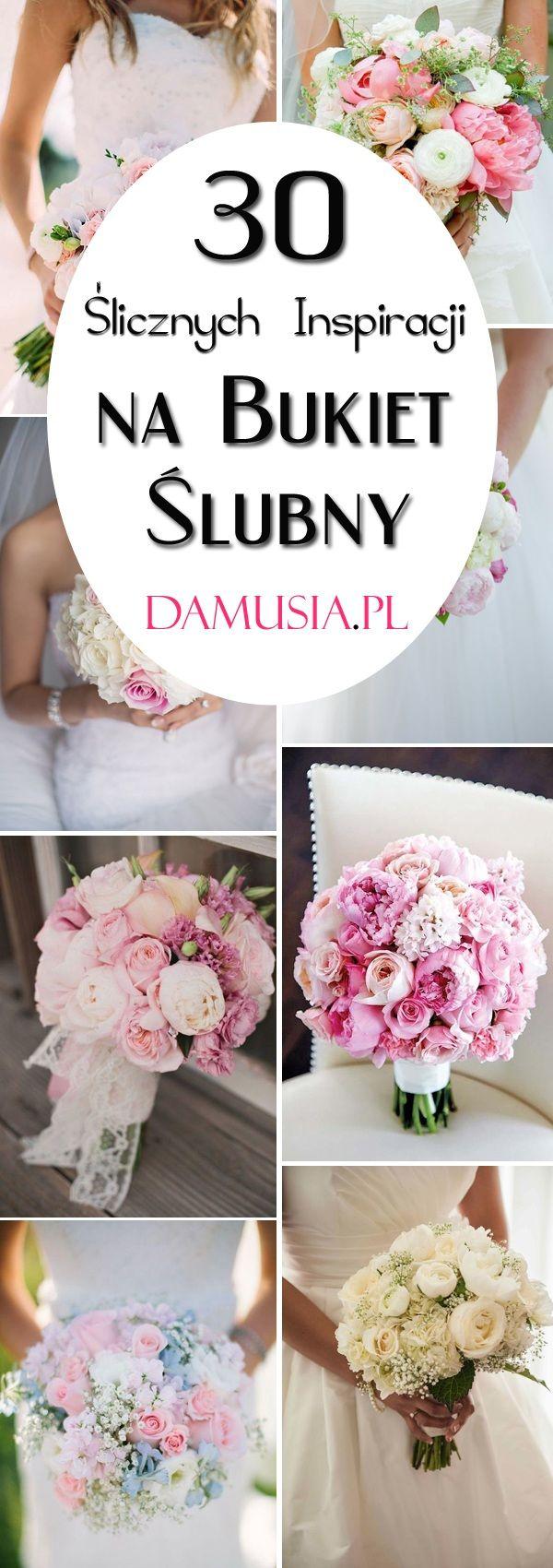 Modny Bukiet Slubny Top 30 Slicznych Inspiracji Wedding