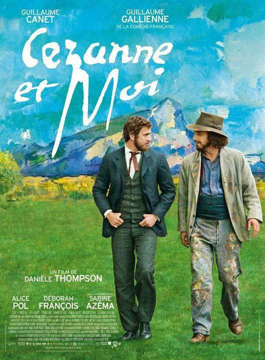 """♥♥♥ """"Cézanne et moi"""", un biopic de Danièle Thompson avec Guillaume Gallienne, Guillaume Canet, Alice Pol, Déborah François... (09/2016)"""