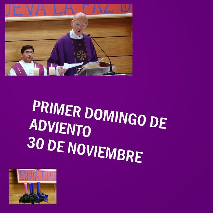 Capturador de Imágenes: PRIMER DOMINGO DE ADVIENTO. DOMINGO 30 DE NOVIEMBRE 2014