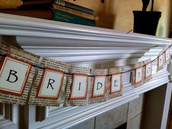 Bride To Be Banner Bridal Shower Wedding Vintage book page Burnt Orange, Pride and Prejudice