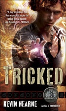 Tricked (The Iron Druid Chronicles, Book Four) via Bookurve: Worth Reading, Kevinhearn, Thunder God, Tricks Irons, Kevin Hearn, Books Worth, Druid Chronicles, Chronicles Series, Irons Druid