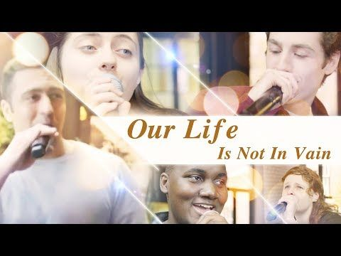 "(27) Loving God and Living For God | Best Christian Music Video | ""Our Life Is Not in Vain"" (A Cappella) - YouTube"
