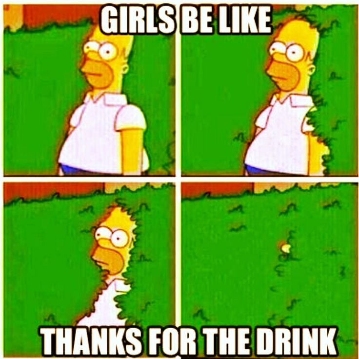 When a guy buys you a drink... | Funny Memes | Pinterest