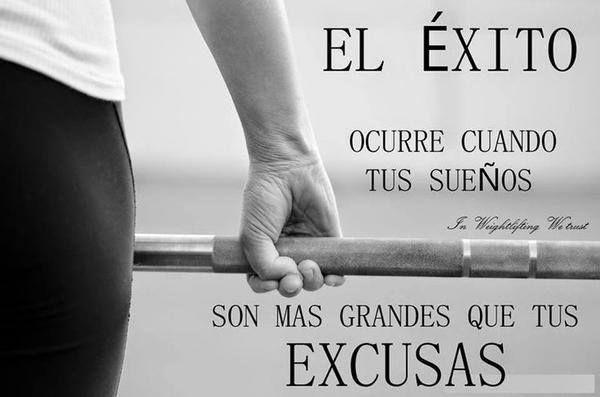 El #éxito ocurre cuando tus sueños son más grandes que tus excusas #frases