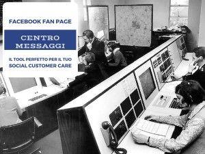 Rinnovato il Centro Messaggi delle Fan Page: Social Customer Care senza errori