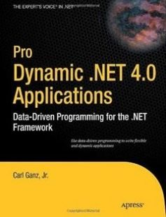 Pro Dynamic .NET 4.0 Applications: Data-Driven Programming for the .NET Framework free download by Carl Ganz ISBN: 9781430225195 with BooksBob. Fast and free eBooks download.  The post Pro Dynamic .NET 4.0 Applications: Data-Driven Programming for the .NET Framework Free Download appeared first on Booksbob.com.