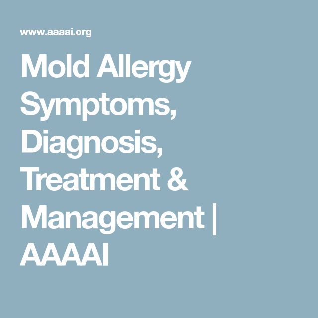 Mold Allergy Symptoms, Diagnosis, Treatment & Management | AAAAI