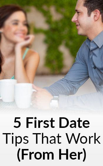 dating tips for men first date: