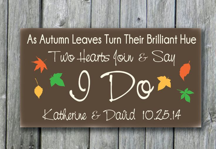 Personalized Autumn Wedding Sign,Fall Wedding Decor,Fall signs,Fall/Autumn Love Quote,Fall Leaves,Bridal Shower/Engagement Gift,I Do Sign by doudouswooddesign on Etsy