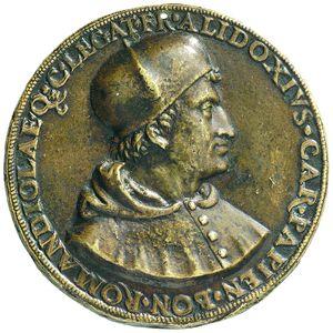 Artemide Aste - Asta XXVI: 631 - Bologna Francesco degli Alidosi (1455-1511),cardinale di Pavia (1505),legato di Bologna e Romagna (1508), ucciso nel 1511 per ordine del Duca di Urbino Medaglia s.d.(primi del '500) di Scuola Bolognese, dopo il Francia - Dea Moneta