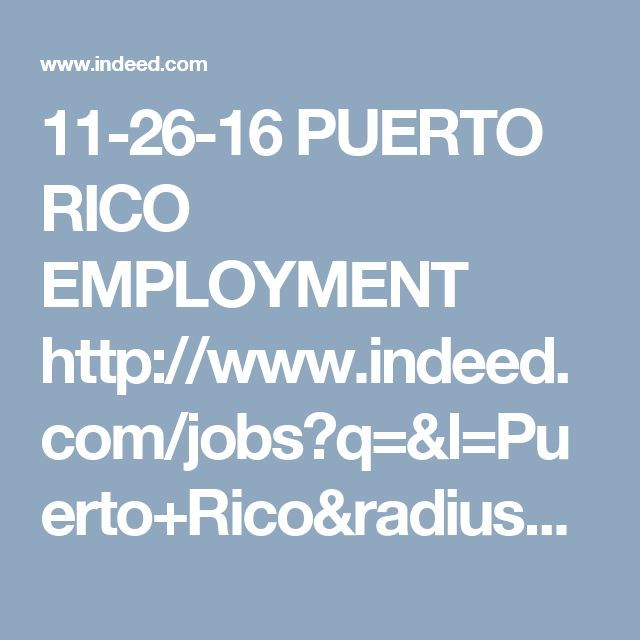 11-26-16 PUERTO RICO EMPLOYMENT http://www.indeed.com/jobs?q=&l=Puerto+Rico&radius=25&sort=date   Associate Business Intelligence & Analytics Developer Lockheed Martin - 3,483 reviews - Aguadilla, PR This position is for an entry level Business Intelligence & Analytics Developer within Lockheed Martin (LM) Enterprise Business Services (EBS), supporting the... Lockheed Martin Corporation - Just posted - save job - more... Specialist QA Amgen - 510 reviews - Juncos, PR 00777 Bachelor's degree…