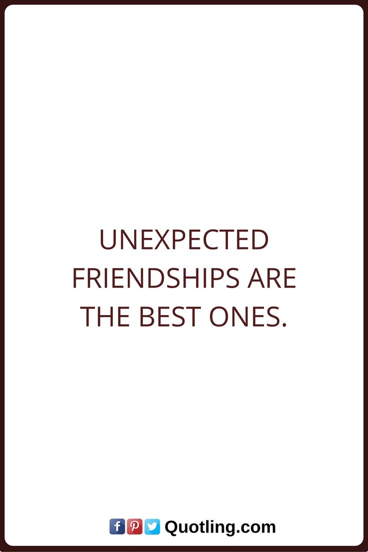 Quotes About Mending Friendships Best 25 Unexpected Friendship Quotes Ideas On Pinterest