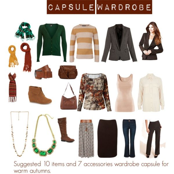 """""""Capsule Wardrobe"""" by katestevens on Polyvore A capsule wardrobe for people with a warm autumn (warm and rich) complexion consisting of 10 key items and 7 accessories."""