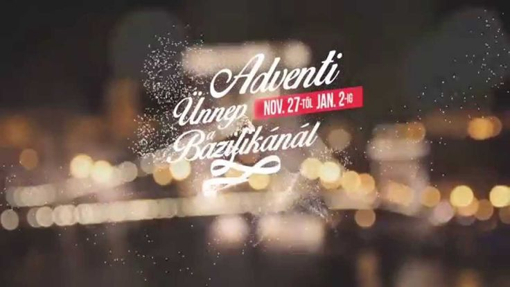 Adventi Ünnep a Bazilikánál 2015