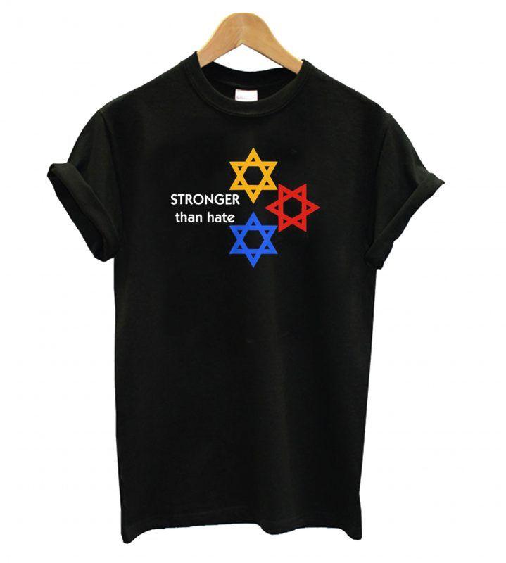bdd0aa72 Stronger Than Hate Jewish Pittsburgh Steelers T shirt | T shirt ...