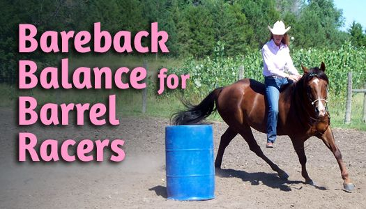 Bareback Balance for Barrel Racers | BarrelRacingTips.com