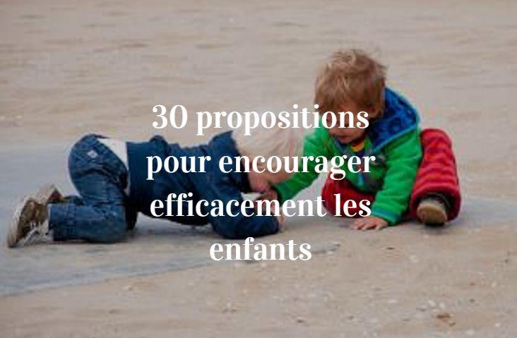 30 proposals to encourage children effectively