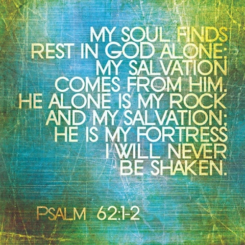 Psalm 62:1-2The Lord, Remember This, God Is, Prayer Request, Christian Art, Bible Verses, Psalms 62 1 2, Jesus Love, Psalms 6212
