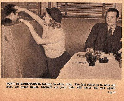 # 12 even if your date is a bore don't flirt with the guy in the next booth! Discreetly slip him your phone number!