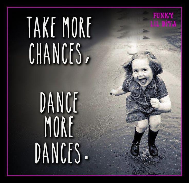 #dance #quotes #inspirational #funkylildiva