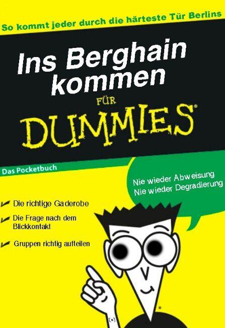 Ins Berghain kommen für Dummies
