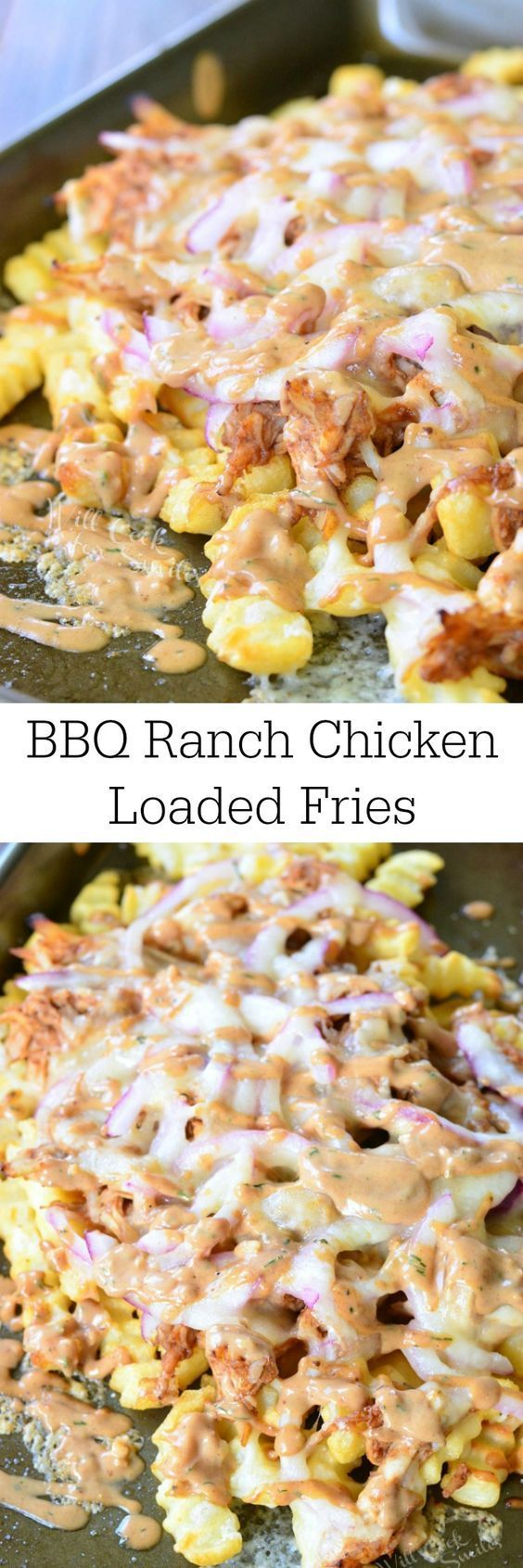 BBQ Ranch Chicken Loaded Fries ~ SIMPLE and DELICIOUS, loaded fries with shredded rotisserie chicken, gooey cheese, red onion, BBQ sauce, and topped with BBQ ranch dressing!